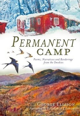 Permanent Camp By Ellison, George
